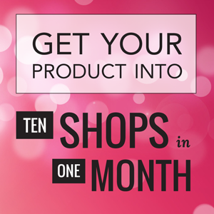 Get products into shops